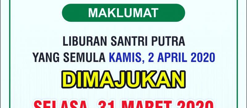 Liburan Santri Putra PPMU BAKID Dimajukan Selasa, 31 Maret 2020